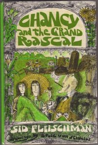 Chancy and the Grand Rascal by Sid Fleischman